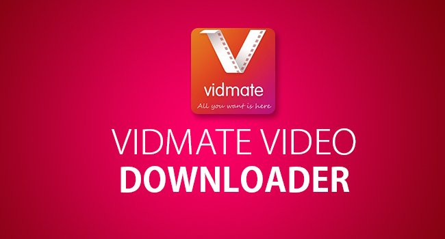 Reason Why To Pick Vidmate Video Downloader