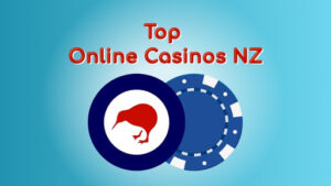 Selection of the Top Online Casinos in NZ